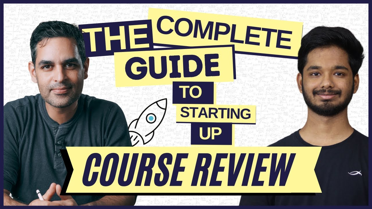 [2021] Ankur Warikoo - Complete Guide To Starting Up